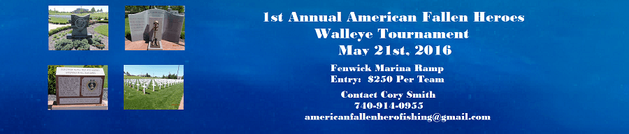 1st Annual American Fallen Heroes Walleye Tournament to be held May 21st, 2016